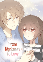 Komik From Nightmare to Love