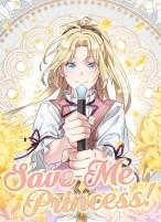 Komik Save Me, Princess