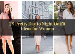 Pretty Day to Night Outfit Ideas for Women_featured