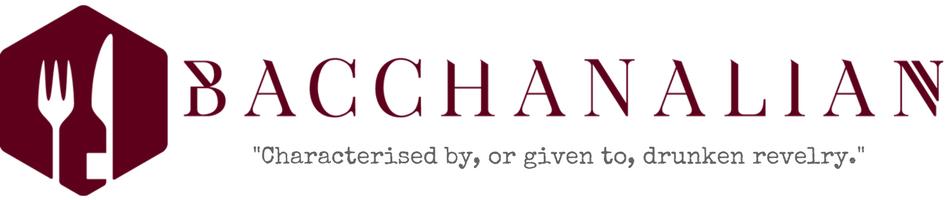 Bacchanalian Food and Drink Blog