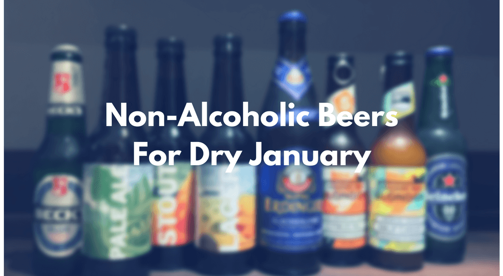Non-Alcoholic Beers for Dry January