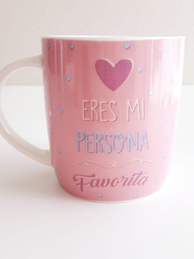 "Taza - ""Eres mi persona favorita"" 11"