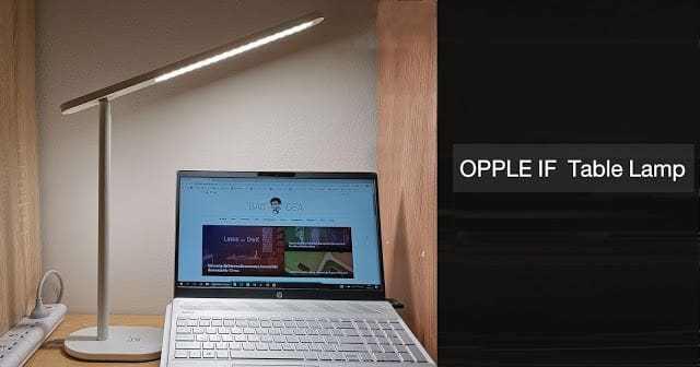 - opple 2 - รีวิว OPPLE IF Table Lamp โคมไฟตั้งโต๊ะที่ตอบโจทย์ไลฟ์สไตล์ในราคาสุดคุ้ม