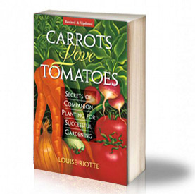 Book Cover: Tomatoes love carrots: Secrets of Companion Planting - Louise Riotte