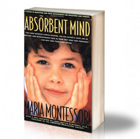 Book Cover: The absorbent mind - Maria Montessori
