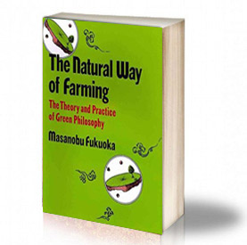 Book Cover: Natural way of farming - Masanobu Fukuoka