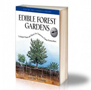 Book Cover: Edible forest gardens - Vol.1