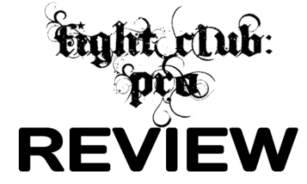 Fight Club: PRO – Rage Against The Death Machine (July 8, 2016)