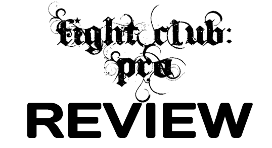 Fight Club: PRO – Pulp Fixxion – Part One (October 21, 2016)
