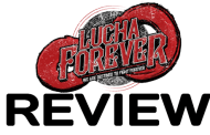 Lucha Forever - Lucha Live #1 (Manchester) (April 23, 2017)