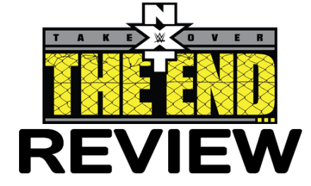 NXT TakeOver: The End (Of The Beginning) Review