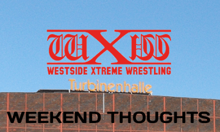 wXw World Tag Team League 2017 – Weekend Thoughts