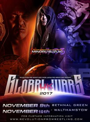 Revolution Pro Wrestling x NJPW - Global Wars UK 2017 - Night Two (November 10, 2017)