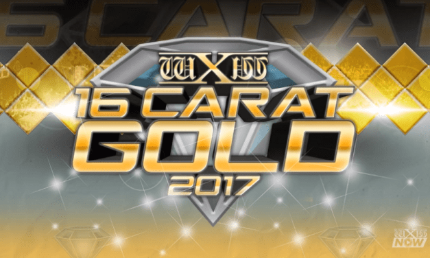 wXw 16 Carat Gold 2017 – Day One Pre Show (March 10, 2017)
