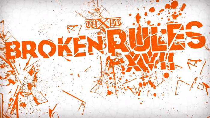wXw Broken Rules XVII (November 18, 2017)