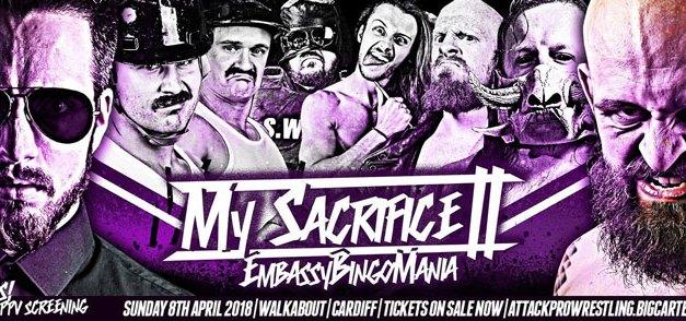 ATTACK! Pro Wrestling My Sacrifice II: EmbassyBingoMania (April 08, 2018)