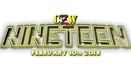 CZW Nineteen (February 10, 2018)