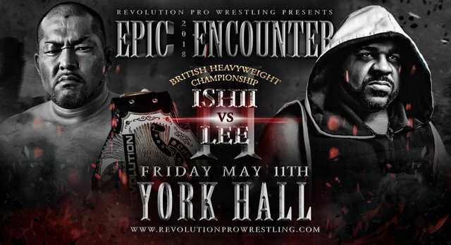 Revolution Pro Wrestling Epic Encounter 2018 (May 11, 2018)