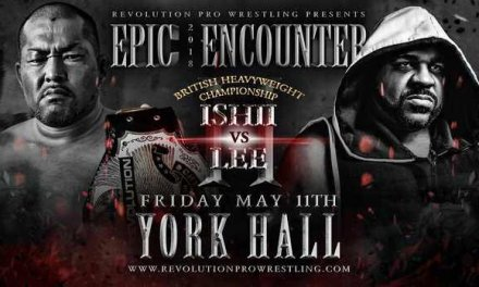Revolution Pro Wrestling Epic Encounter 2018 (May 11, 2018)