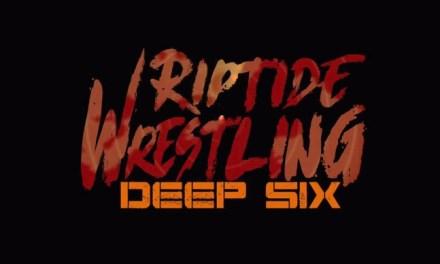Riptide Wrestling Deep Six (February 02, 2018)
