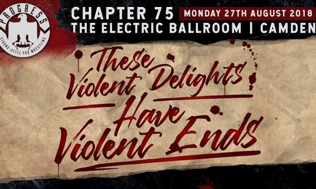PROGRESS Chapter 75: These Violent Delights Have Violent Ends (August 27, 2018)