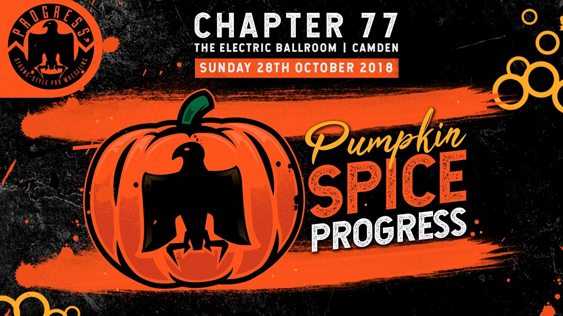 PROGRESS Chapter 77: Pumpkin Spice PROGRESS (October 28, 2018)