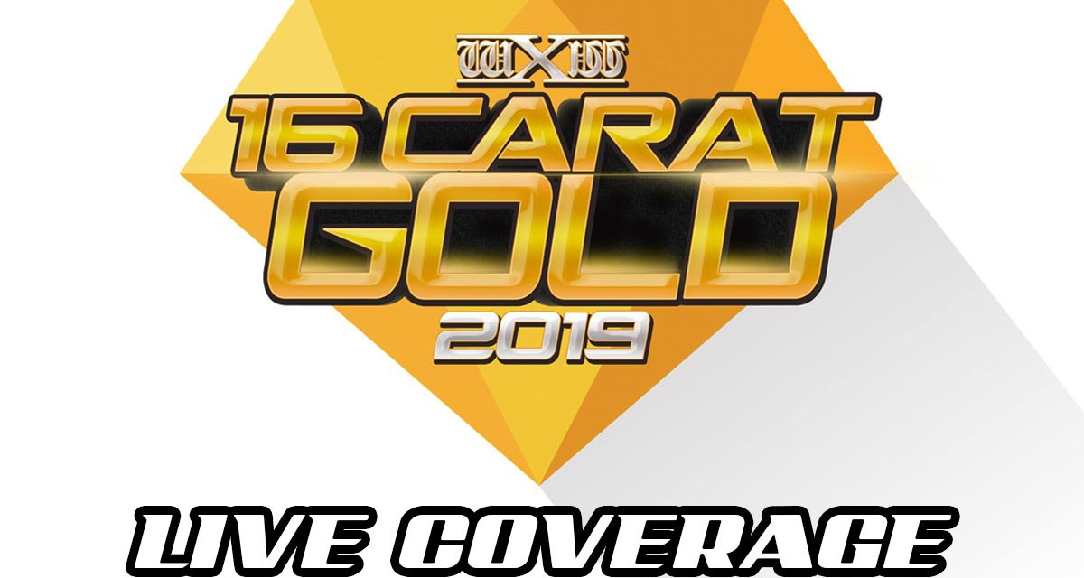wXw 16 Carat Gold 2019 – Night Three – Live Report (March 10, 2019)