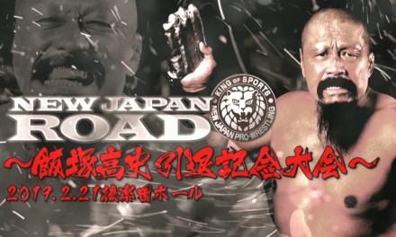 NJPW New Japan Road (Takashi Iizuka Retirement Match) (February 21, 2019)