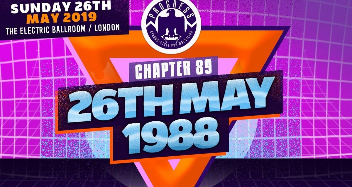 PROGRESS Chapter 89: 26th May 1988 (May 26, 2019)