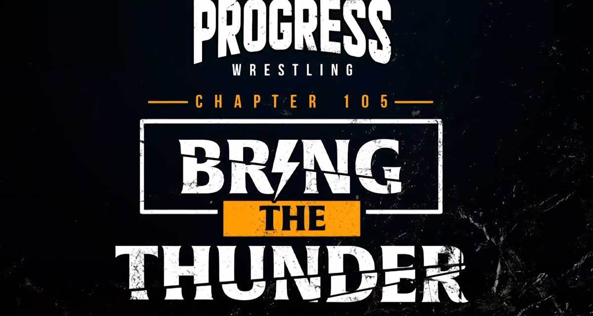 PROGRESS Chapter 105: Bring The Thunder (February 27, 2021)