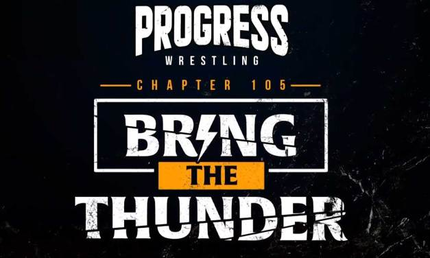 PROGRESS Chapter 105: Bring The Thunder (February 27, 2021)