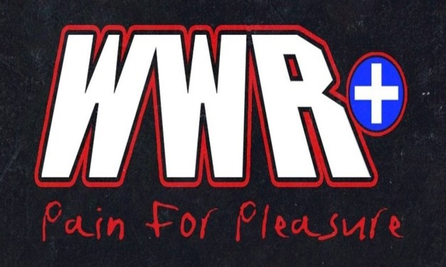 WWR+ Pain For Pleasure (July 18, 2021)