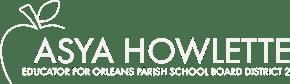 Asya for New Orleans School Board