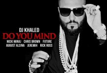 DJ Khaled Do You Mind ft. Nicki Minaj, Chris Brown, August Alsina, Jeremih, Future & Rick Ross DOWNLOAD & STREAM , DJ Khaled Do You Mind ft. Nicki Minaj, Chris Brown, August Alsina, Jeremih, Future & Rick Ross , DJ Khaled Do You Mind Uploaded On Jul 28, 2016 Featured: Nicki Minaj, Chris Brown, August Alsina, Jeremih, Future , DJ Khaled Do You Mind Uploaded On Jul 28, 2016 Featured: Nicki Minaj, Chris Brown, August Alsina, Jeremih, Future download , DJ Khaled Do You Mind Uploaded On Jul 28, 2016 Featured: Nicki Minaj, Chris Brown, August Alsina, Jeremih, Future stream , listen to DJ Khaled Do You Mind Uploaded On Jul 28, 2016 Featured: Nicki Minaj, Chris Brown, August Alsina, Jeremih, Future , DJ Khaled Do You Mind Uploaded On Jul 28, 2016 Featured: Nicki Minaj, Chris Brown, August Alsina, Jeremih, Future .mp3 download , DJ Khaled Do You Mind Uploaded On Jul 28, 2016 Featured: Nicki Minaj, Chris Brown, August Alsina, Jeremih, Future mp3 download