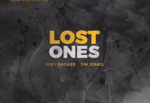 Lost Ones -Featuring Joey Bada$$ & Jim Jones