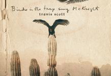Travis Scott Birds In The Trap Sing Mcknight Free Download