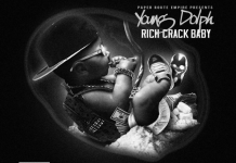 Young Dolph Rich Crack Baby Download , Young Dolph , Young Dolph Rih Crack Baby , Rich Crack Baby Young Dolph , Young Dolph Rich Crack Baby Mixtape