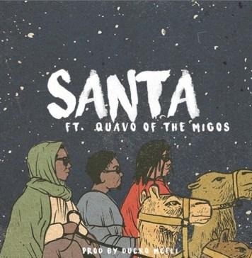 Quavo Santa Song , Quavo Santa