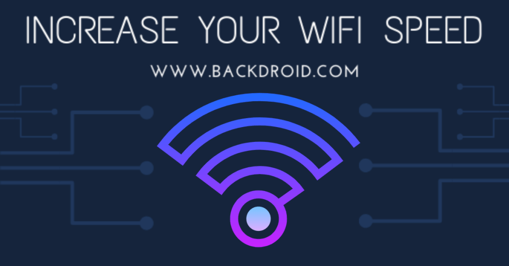 Increase your wifi speed