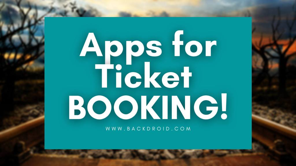 Best apps for tickets booking