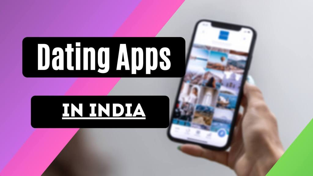 Dating App in India