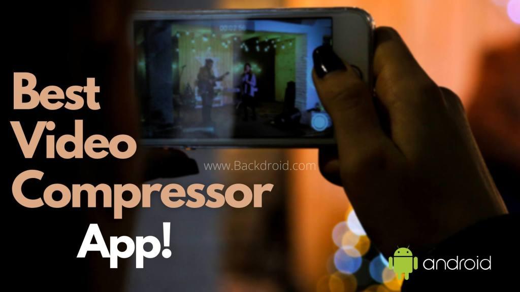 best video compressor app