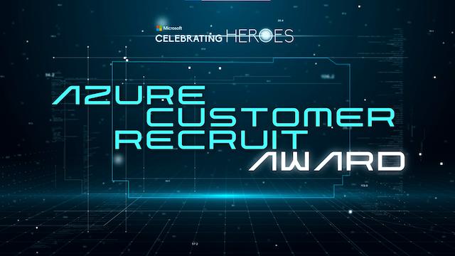 Microsoft Azure Customer Recruit Award