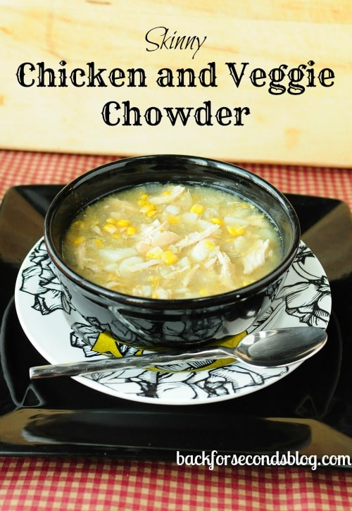 Skinny Chicken and Veggie Chowder by https://backforseconds.com  #skinny #diet #soup #chowder #easy #healthy #dinner @BackForSeconds
