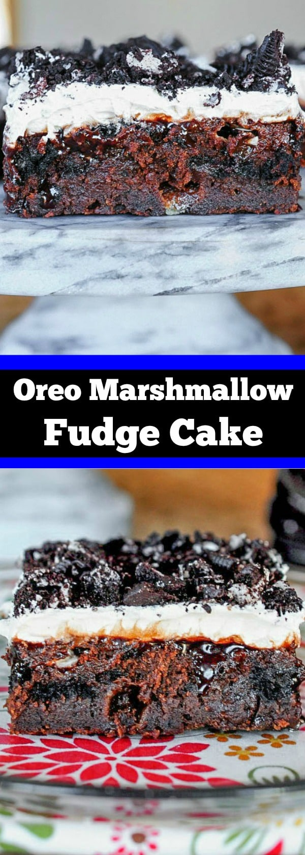 Oreo Marshmallow Fudge Cake - Incredibly delicious with a secret ingredient!