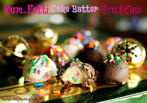Rum-Fetti Cake Batter Truffles - Easy no bake cake batter truffles made from scratch...with rum!! https://backforseconds.com #funfetti #cakebatter #truffles