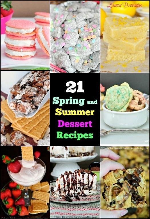 21 Favorite Spring and Summer Dessert Recipes!  Lots of no bake recipes too! #dessert #nobake #summerrecipes