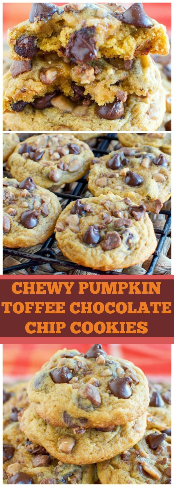 CHEWY PUMPKIN TOFFEE CHOCOLATE CHIP COOKIES !! Even better than they sound!!
