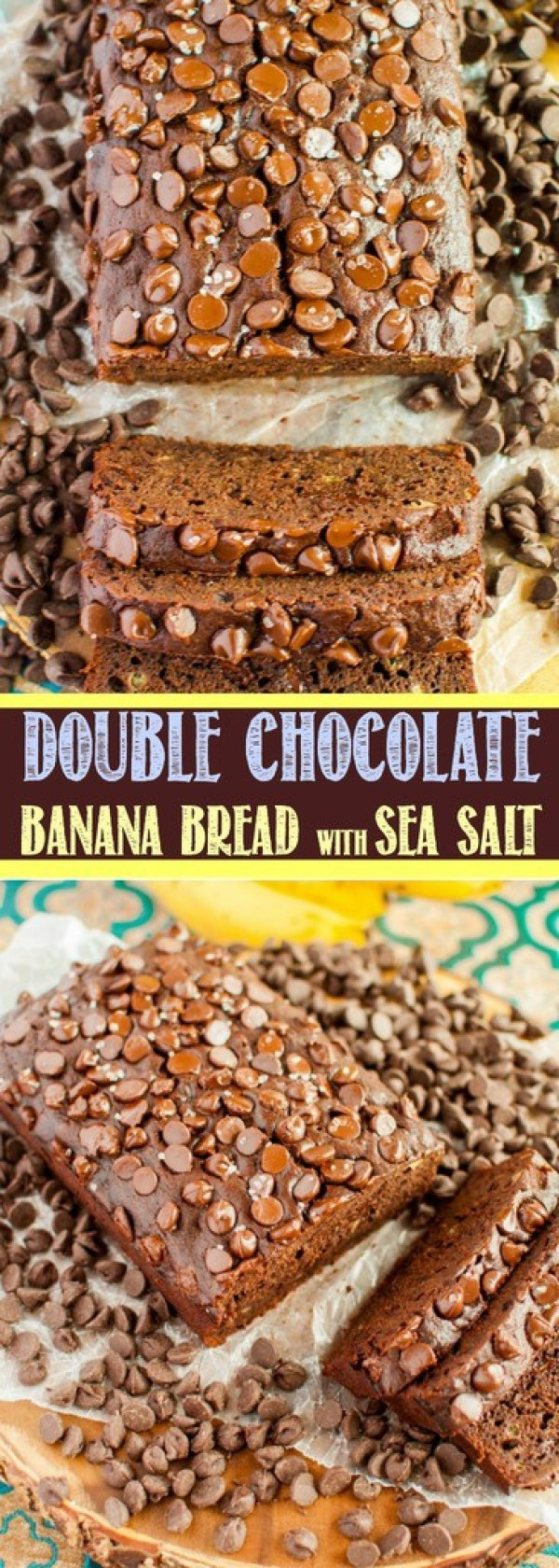 This Chocolate Banana Bread with Sea Salt is so moist and delicious, you'll want it for breakfast, snacks, and dessert! All who try it will want the recipe!