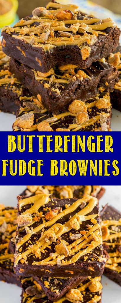 Homemade Butterfinger Fudge Brownies are a rich, fudgy treat always met with rave reviews. An easy dessert perfect for chocolate and peanut butter lovers! #butterfinger #brownies #chocolate #dessert